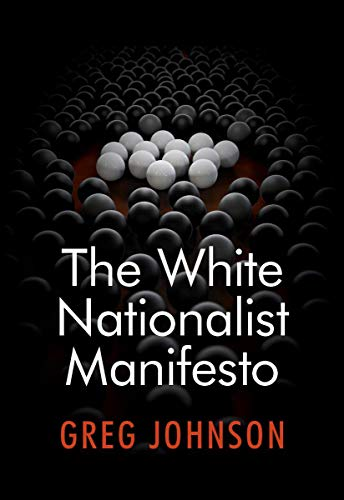 White Genocide Exposed – The White Nationalist Manifesto by Greg Johnson