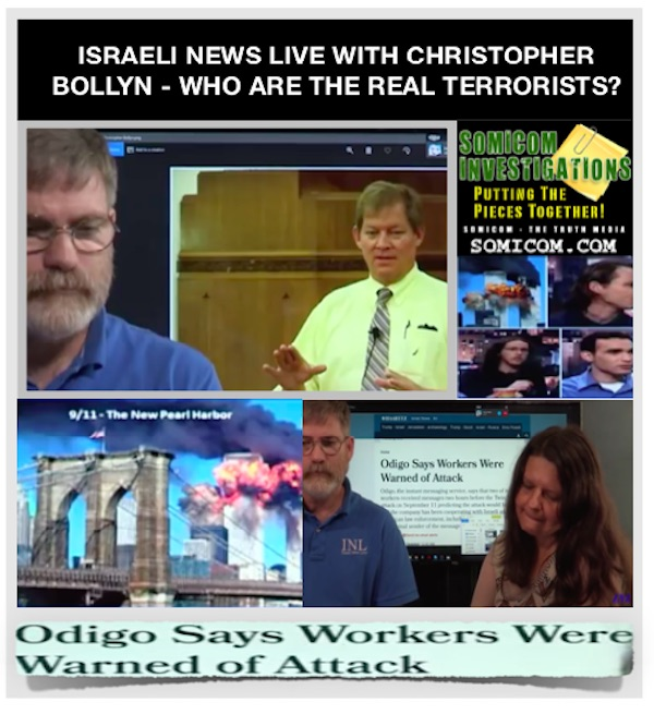 Israeli News Live With Christopher Bollyn – Who Are The Real Terrorists?