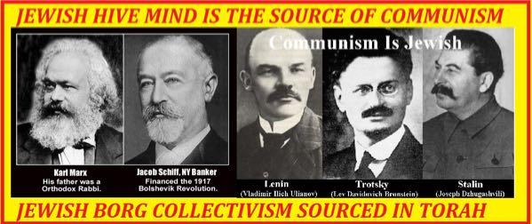 Evil Communism Was Founded ByKarl MarxWhose Grandfather Was A Rabbi – Bolshevism Was Basically A Jewish Movement